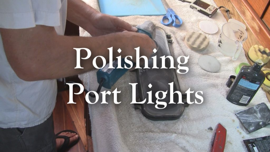 Polishing Plastic Port Lights